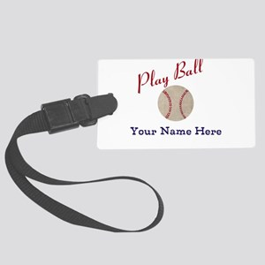 Personalize it! Play Ball Baseba Large Luggage Tag