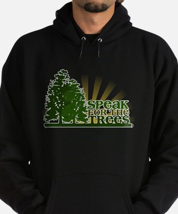 Speak for the Trees Hoodie (dark)