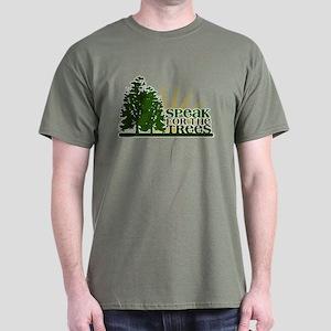 Speak for the Trees Dark T-Shirt