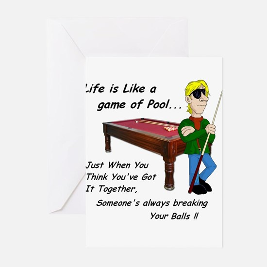 Life is Like A Game of Pool... Greeting Cards (Pac