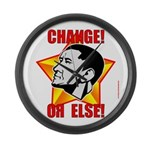 "Obama Propaganda: ""CHANGE! OR ELSE!"" Large Wall Cl"