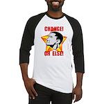 "Obama Propaganda: ""CHANGE! OR ELSE!"" Baseball Jers"