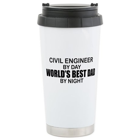 World's Best Dad - Civil Eng Stainless Steel Trave