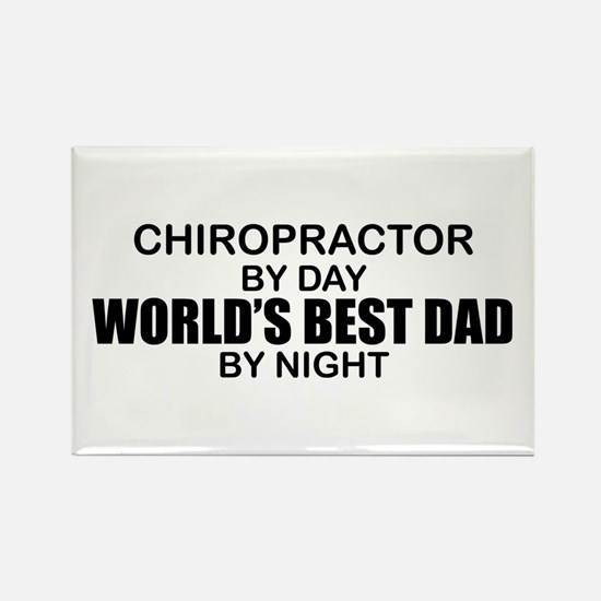 World's Best Dad - Chiropractor Rectangle Magnet