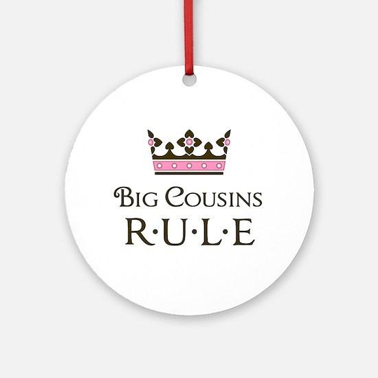 Big Cousins Rule Ornament (Round)