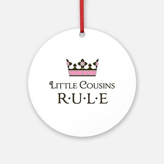 Little Cousins Rule Ornament (Round)