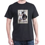 If You Want to Fight Dark T-Shirt