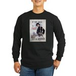 If You Want to Fight Long Sleeve Dark T-Shirt
