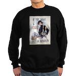 If You Want to Fight Sweatshirt (dark)