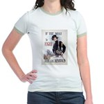 If You Want to Fight Jr. Ringer T-Shirt