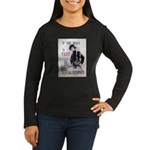 If You Want to Fight Women's Long Sleeve Dark T-Sh