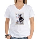 If You Want to Fight Women's V-Neck T-Shirt
