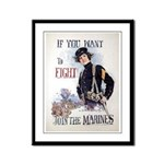 If You Want to Fight Framed Panel Print