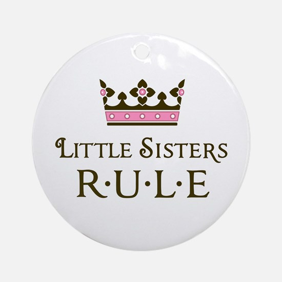 Little Sisters Rule Ornament (Round)