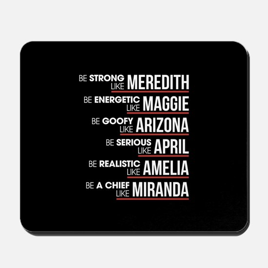 Be Strong Like Meredith Mousepad