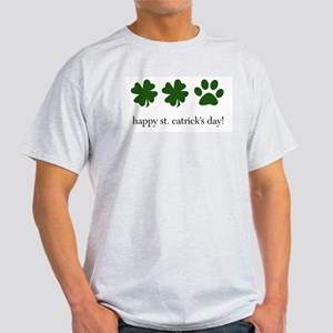 happy st. catrick's day! Ash Grey T-Shirt