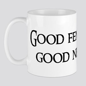 Good fences make Mug