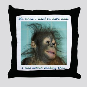 Me When I Used to Have Hair Throw Pillow