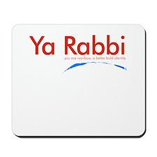 Ya Rabbi Mousepad