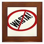 No Wasta Framed Tile