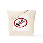 No Wasta Tote Bag
