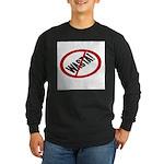 No Wasta Long Sleeve T-Shirt