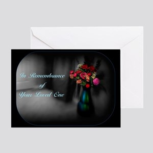 In Remembrance Of Your Loved One Greeting Cards