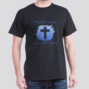 Christian 80th Birthday Dark T-Shirt