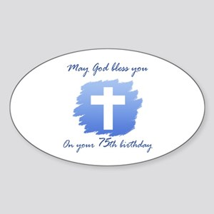 Christian 75th Birthday Sticker (Oval)