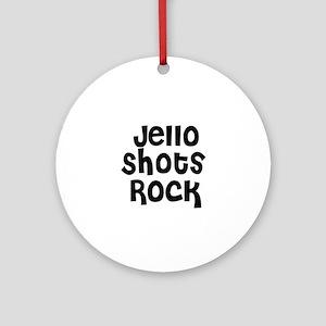 Jello Shots Rock Ornament (Round)