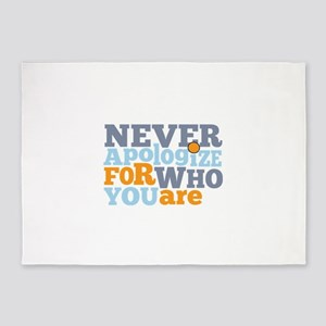never apologize for who you are 5'x7'Area Rug