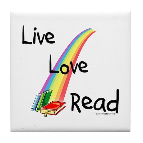 live, love, read Tile Coaster