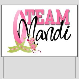Team Mandi Yard Sign