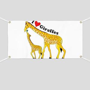 I Love Giraffes Banner