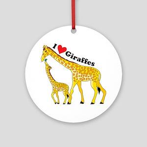 I Love Giraffes Ornament (Round)
