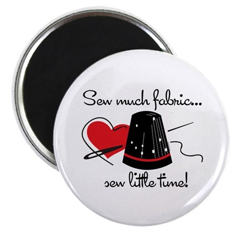 Sew Much Fabric Magnet