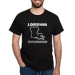Funny Louisiana Motto Black T-Shirt