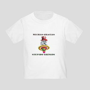 gringo welfare Toddler T-Shirt