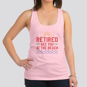 Retired See You At The Beach Racerback Tank Top
