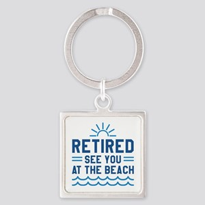 Retired See You At The Beach Square Keychain