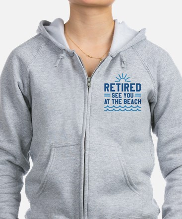 Retired See You At The Beach Zip Hoodie