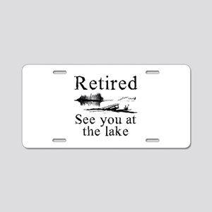 Retired See You At The Lake Aluminum License Plate