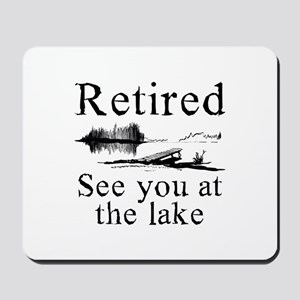 Retired See You At The Lake Mousepad