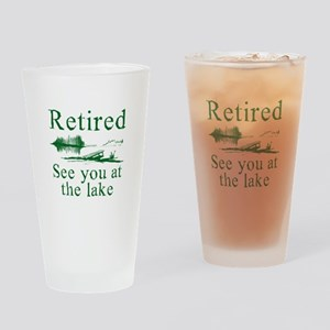 Retired See You At The Lake Drinking Glass