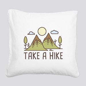 Take A Hike Square Canvas Pillow