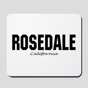 Rosedale California Mousepad