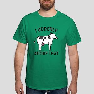 I Udderly Adore That Dark T-Shirt