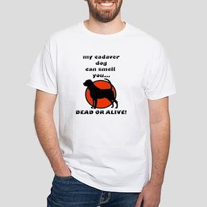 cadaver bloodhound White T-Shirt