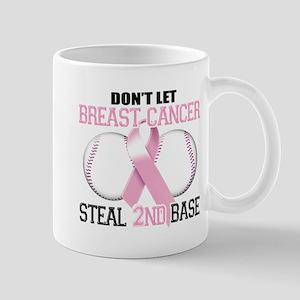 Don't Let Breast Cancer Steal 2nd Base Mug