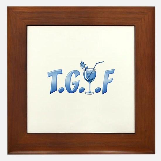 T.G.I.F Framed Tile